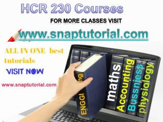 HCR 230 Academic Success /snaptutorial