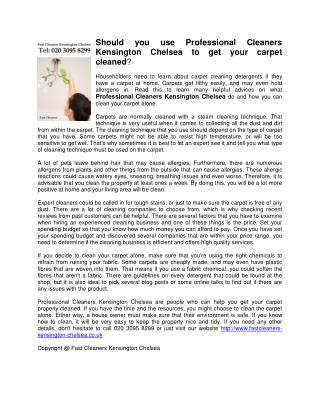 Should you use Professional Cleaners Kensington Chelsea to get your carpet cleaned?
