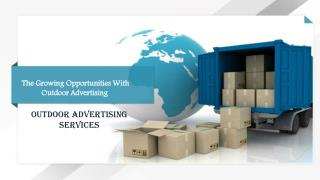 The growing opportunities with outdoor advertising