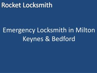 Emergency Locksmith in Milton Keynes & Bedford