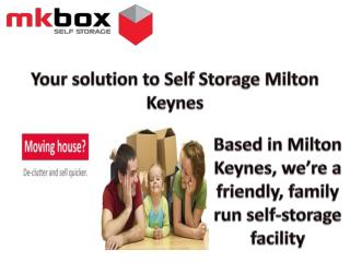 Solution to Self Storage Milton Keynes