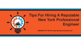 Tips For Hiring A Reputable New York Professional Engineer