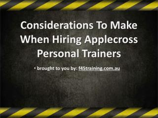 Considerations To Make When Hiring Applecross Personal Trainers