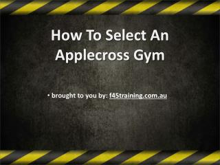How To Select An Applecross Gym