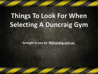 Things To Look For When Selecting A Duncraig Gym
