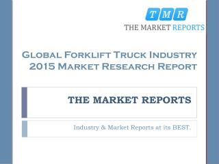 Global Forklift Truck Industry 2015 Market Research Report