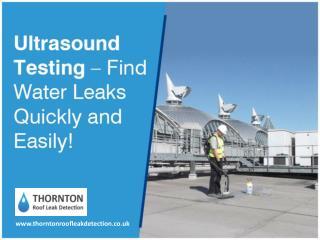 Ultrasound Testing for Water Leak Detection in UK