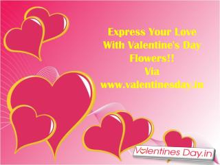 Express Your Love With Valentine's Day Flowers!!