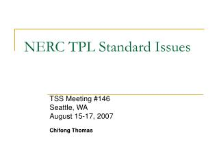 NERC TPL Standard Issues
