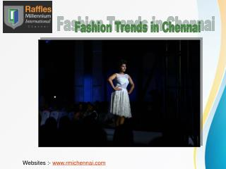 Fashion Designing Trends in Chennai