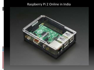 Raspberry Pi 2 PPT Online in India