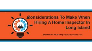 Considerations To Make When Hiring A Home Inspector In Long Island