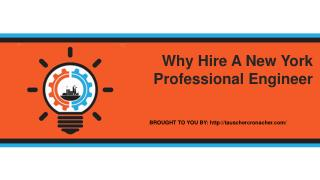 Why Hire A New York Professional Engineer