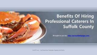 Benefits Of Hiring Professional Caterers In Suffolk County