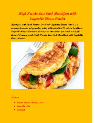 High Protein Low Carb Breakfast with Vegetable Cheese Omelete
