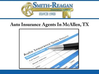 Auto Insurance Agents In McAllen, TX