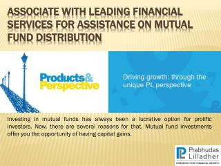 Associate with Leading Financial Services for Assistance on Mutual Fund Distribution