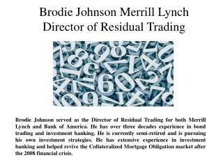 Brodie Johnson Merrill Lynch DIrector of Residual Trading