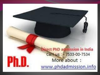 PhD | Indian Institute of Technology @ 91-7533-00-7534