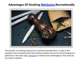 Advantages Of Smoking Marijuana Recreationally