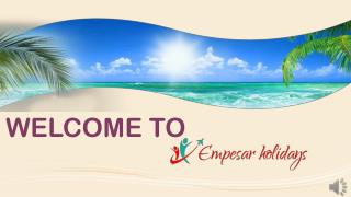 Book Cheap holidays packages in india, international holiday packages,corporate packages, Adventure packages, pilgrimage