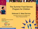 The Summer Food Service Program for Children   Webcast 2: Meal Service