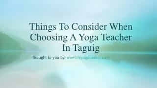 Things To Consider When Choosing A Yoga Teacher In Taguig