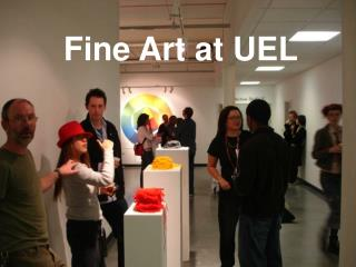 Fine Art at UEL