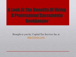 A Look At The Benefits Of Hiring A Professional Sacramento Bookkeeper