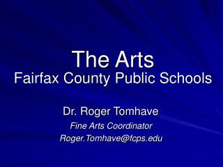 The Arts Fairfax County Public Schools