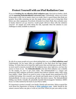 Protect Yourself With An IPad Radiation Case