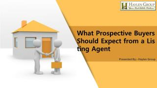 What Prospective Buyers Should Expect from a Listing Agent?