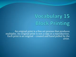Vocabulary  15 Block Printing