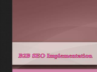 B2B SEO Implementation