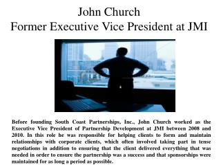 Former Executive Vice President at JMI