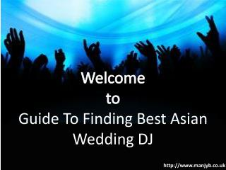 Guide to finding best asian wedding dj