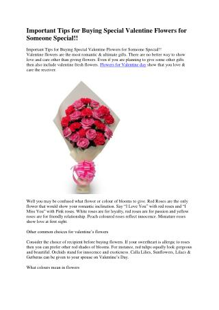 Important Tips for Buying Special Valentine Flowers for Someone Special!!