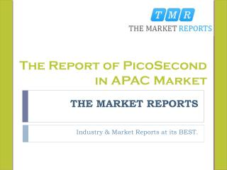 The Report of PicoSecond Market Position and Size Report for 2016 to 2021 Recent published