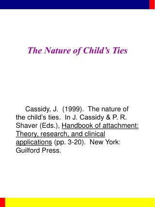 The Nature of Child s Ties