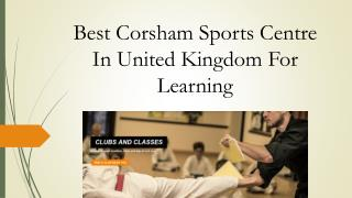 Best Corsham Sports Centre In United Kingdom For Learning