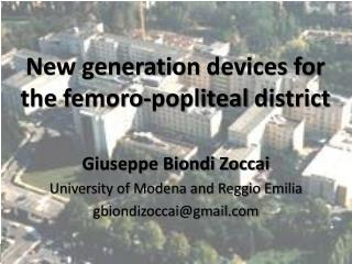 New generation  devices for  the  femoro-popliteal district