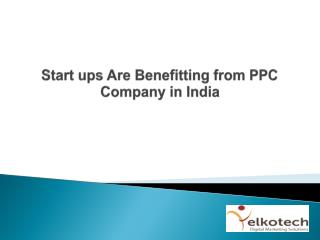 Start ups Are Benefitting from PPC Company in India