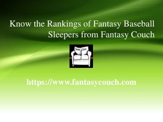 Know the Rankings of Fantasy Baseball Sleepers from Fantasy Couch