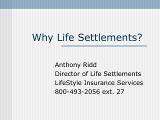 Why Life Settlements?