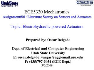 ECE5320 Mechatronics Assignment#01: Literature Survey on Sensors and Actuators  Topic: Electrohydraulic powered Actuator