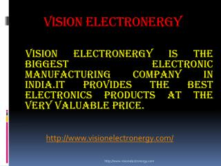 Vision electronergy Pvt Ltd is an electronic and electrical company in Noida