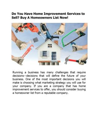 Do You Have Home Improvement Services to Sell? Buy A Homeowners List Now!