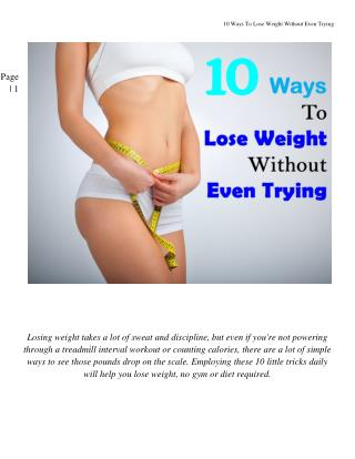 10 Ways To Lose Weight Without Even Trying