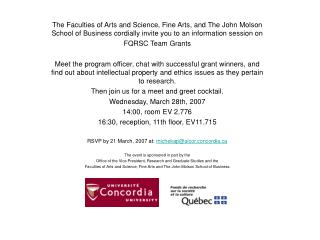 The Faculties of Arts and Science, Fine Arts, and The John Molson School of Business cordially invite you to an informat