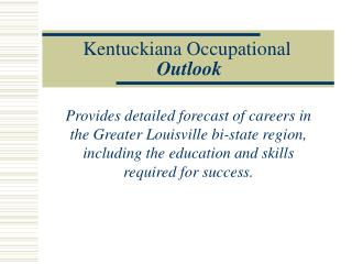 Kentuckiana Occupational Outlook